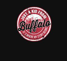 JUST A KID FROM BUFFALO IT'S WHERE MY STORY BEGINS Unisex T-Shirt