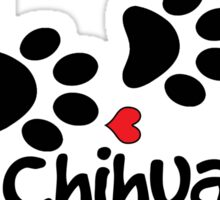 DOG PAWS LOVE CHIHUAHUA DOG PAW I LOVE MY CHIHUAHUAS DOG PET PETS PUPPY STICKER STICKERS DECAL DECALS Sticker