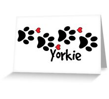 DOG PAWS LOVE YORKIE YORKSHIRE TERRIER DOG PAW I LOVE MY DOG YORKIES PET PETS PUPPY STICKER STICKERS DECAL DECALS Greeting Card
