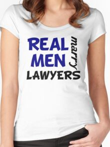 Real Men Marry Lawyers Women's Fitted Scoop T-Shirt