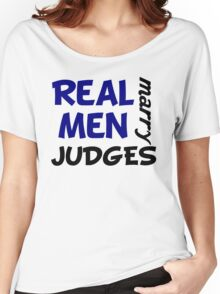 Real Men Marry Judges Women's Relaxed Fit T-Shirt