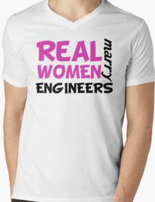 Real Women Marry Engineers Mens V-Neck T-Shirt
