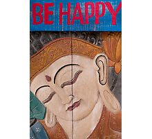 Buddha carved in wood with the words be happy Photographic Print
