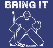 Bring It Hockey Goalie by SaucyMitts