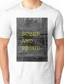 SOBER AND PROUD Unisex T-Shirt
