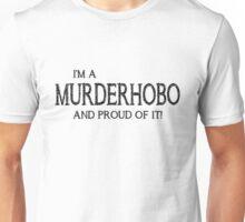 Murderhobo (White) Unisex T-Shirt