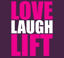 LOVE, LAUGH, LIFT Womens Fitted T-Shirt
