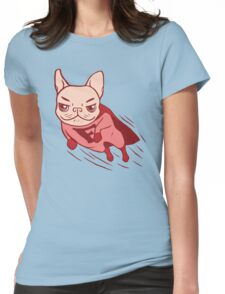 Super Frenchie has arrived for your rescue Womens Fitted T-Shirt