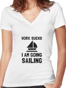 Work Sucks Sailing Women's Fitted V-Neck T-Shirt
