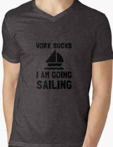 Work Sucks Sailing Mens V-Neck T-Shirt