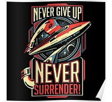 Never Give Up Surrender Poster