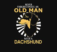Never Underestimate An Old Man With A Dachshund Unisex T-Shirt