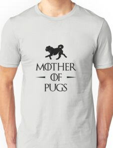 Mother of Pugs - Black Unisex T-Shirt