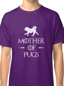Mother of Pugs - White Classic T-Shirt