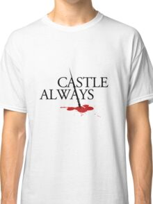 Castle always Classic T-Shirt