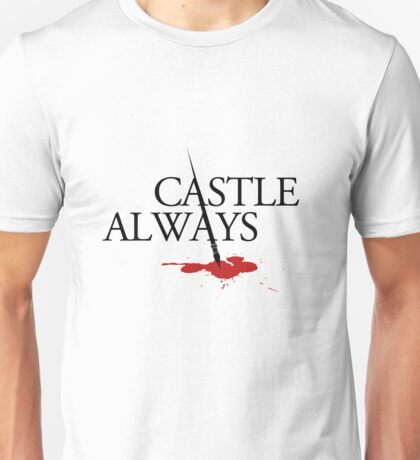 Castle always Unisex T-Shirt