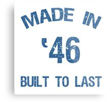 1946 Built To Last Metal Print