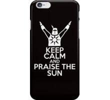 Keep Calm and Praise The Sun iPhone Case/Skin