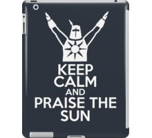 Keep Calm and Praise The Sun iPad Case/Skin