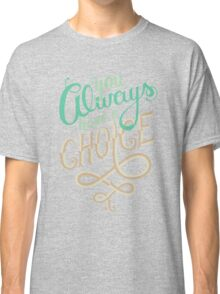 Supernatural Dean Winchester Quote Classic T-Shirt