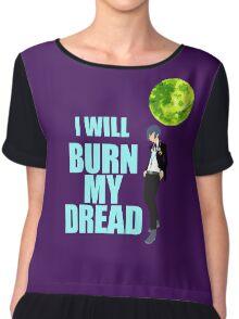 I Will Burn My Dread Chiffon Top