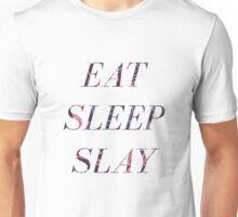 EAT SLEEP SLAY Unisex T-Shirt