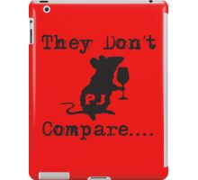 Rats - They Don't Compare (Black) iPad Case/Skin