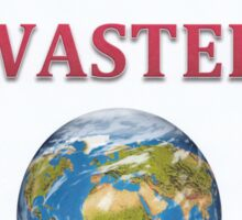 Toxic Wasted Planet Earth  Sticker