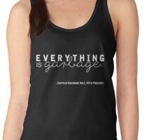 Everything is Garbage (White Writing Version) Women's Tank Top