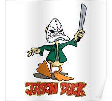 Jason Duck Poster