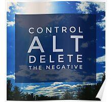 Control ALT Delete Inspiring Landscape  Poster