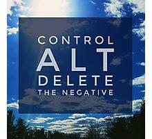 Control ALT Delete Inspiring Landscape  Photographic Print