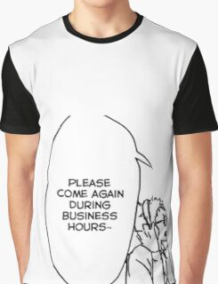Please Come Again During Business Hours - Tsukki Graphic T-Shirt