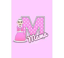 'M' is for Mama! Photographic Print