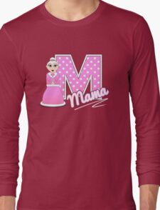'M' is for Mama! Long Sleeve T-Shirt