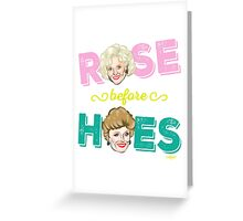 ROSE BEFORE HOES Greeting Card