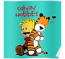 Calvin And doll hobbes Poster