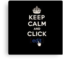 Keep calm and click... Canvas Print