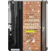 No Parking - Private Property iPad Case/Skin