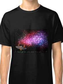 It's easy to get lost in the vastness of the space Classic T-Shirt