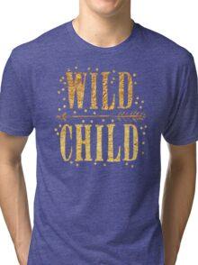 WILD CHILD in gold foil (image) Tri-blend T-Shirt