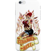 Straight to Hell iPhone Case/Skin
