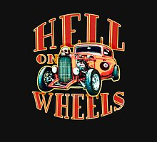Hell on Wheels Unisex T-Shirt