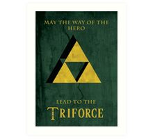 Triforce Lives Art Print