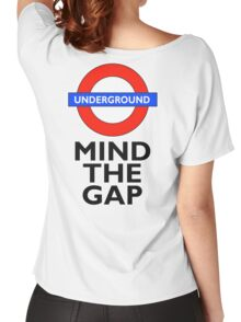 TUBE, London, Underground, Mind the gap, BRITISH, BRITAIN, UK, English, on WHITE Women's Relaxed Fit T-Shirt