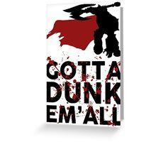Darius Dunk Greeting Card