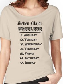 Seven Major Problems Women's Relaxed Fit T-Shirt