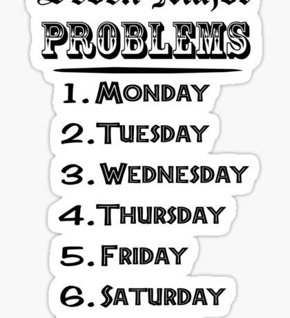 Seven Major Problems Sticker
