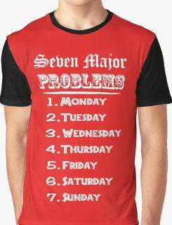 Seven Major Problems Graphic T-Shirt