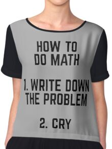 How To Do Math Funny Quote Chiffon Top
